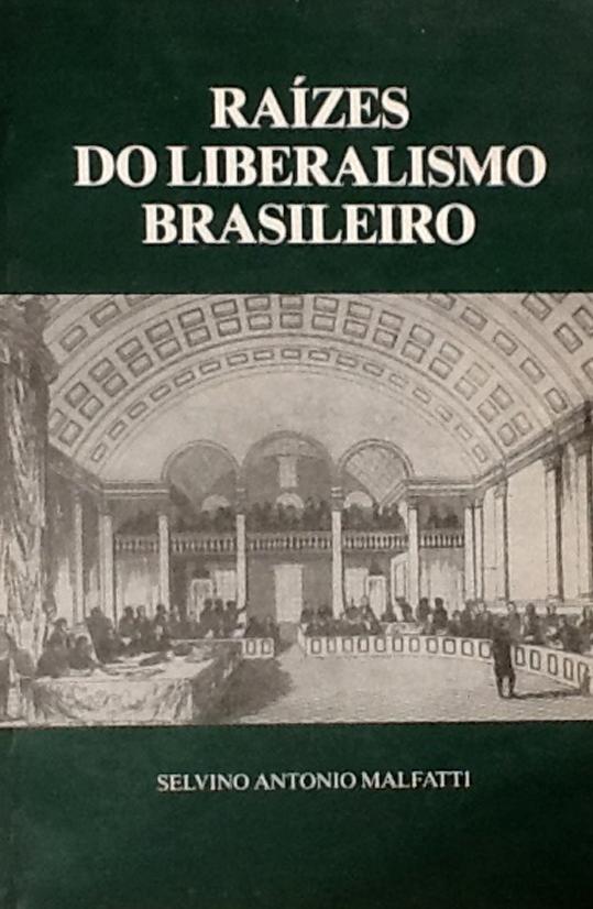 raizes-do-liberalismo-brasileiro