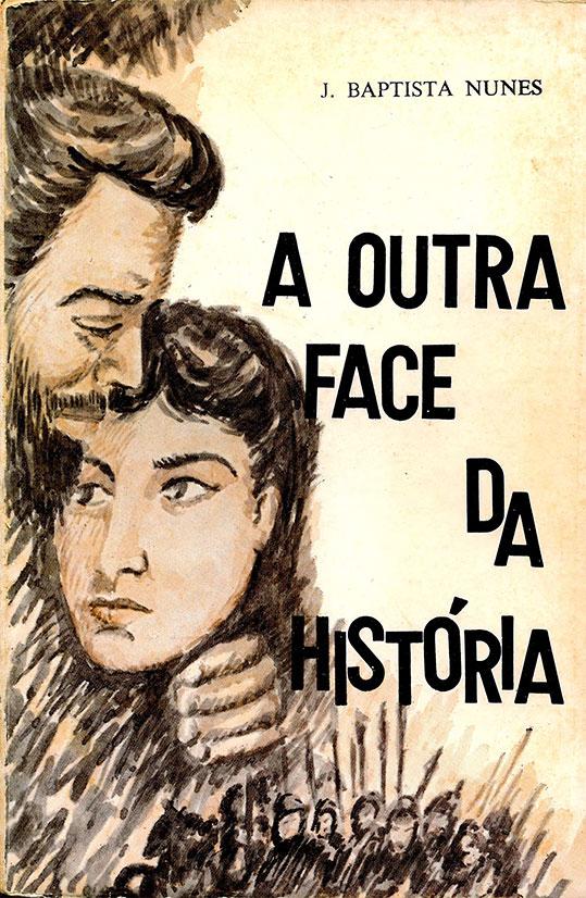 Livro A Outra Face da História | Livros Antigos