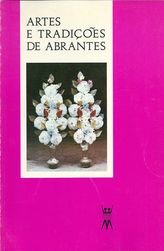 livro-artes-e-tradicoes-de-abrantes