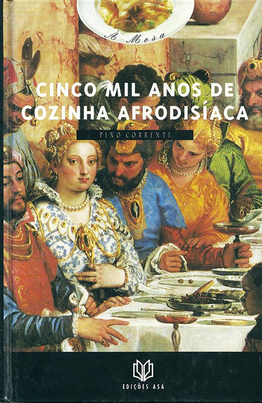 livro-cinco-mil-anos-de-cozinha-afrodisiaca