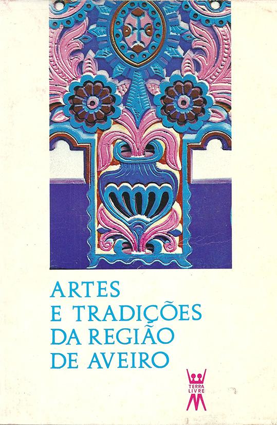 livro-artes-e-tradicoes-da-regiao-de-aveiro